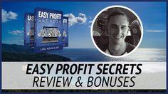 Easy Profit Secrets Review & Bonuses