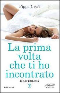 Romance and Fantasy for Cosmopolitan Girls: LA PRIMA VOLTA CHE TI HO INCONTRATO (#1 Blue Trilo...