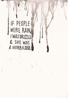 """The people were rain..."" #quotes #unbreakable"