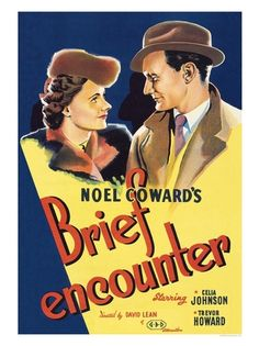 Brief Encounter dir. by David Lean (1945).  After a chance meeting on a train platform, a married doctor (Trevor Howard) and a suburban housewife (Celia Johnson) enter into a muted but passionate, ultimately doomed, love affair.