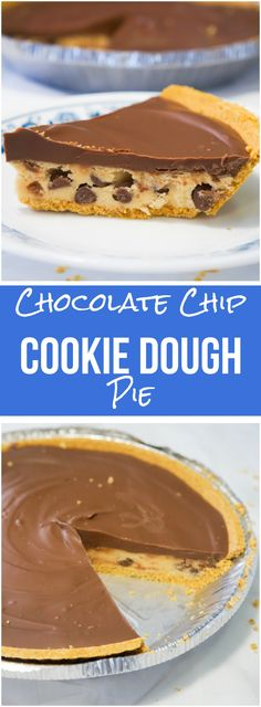 This edible cookie dough pie is an easy no bake dessert. Eggless chocolate chip cookie dough in a graham cracker crust topped with milk chocolate.