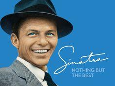 No one was like Frank, gotta love Blue Eyes.