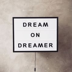 today's mood // dreamers are believers - believe in yourself and you'll totally kick ass. inspirational chat ✔