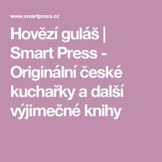 Hovězí guláš | Smart Press - Originální české kuchařky a další výjimečné knihy