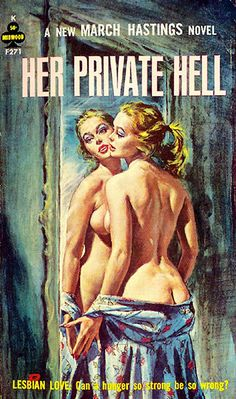 March Hastings (Sally Singer). , Her Private Hell, . Midwood F271, 1963 Cover by Paul Rader
