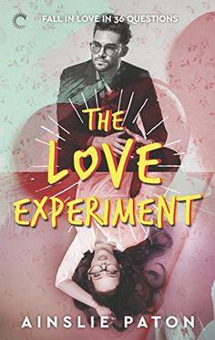 """The Love Experiment."" Ainslie Paton."