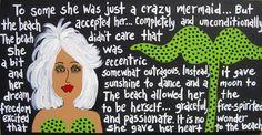 """Funky Mermaid Art""  -Wendy Prentice (Santa Rosa Beach, FL)"