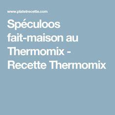 Spéculoos fait-maison au Thermomix - Recette Thermomix