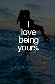 David, you are mine, and I am yours! Always! I love that we only belong to each other and to no one else!