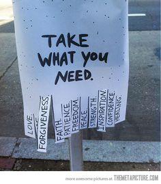 Foto (C & # est la vie) - Street art - Streetart Take What You Need, Sidewalk Chalk Art, Public Art, Public Spaces, Artsy, Positivity, Faith, Make It Yourself, Be Gentle With Yourself
