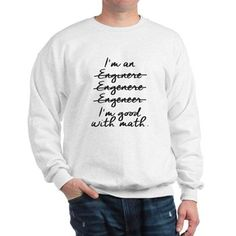 Math Sweatshirt  im_engineer #engineer #enginere #engenere #engeneer #good_with_math #math #sweatshirt #mug #bag #curtain #hoodie  #profession #phonecase #clock #watch #cards #gifts #vneck #funny