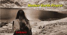 Mother Earth Prayer --- #YaNative