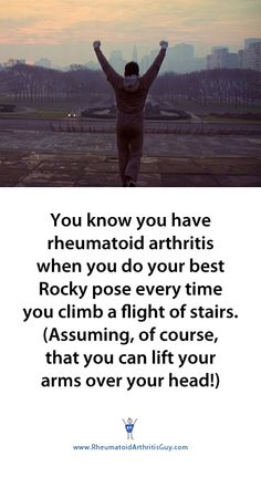 You know you have RA when...    http://www.rheumatoidarthritisguy.com/2011/06/you-know-you-have-rheumatoid-arthritis-when/