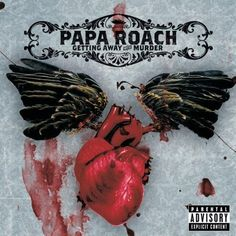 Getting Away With Murder by Papa Roach