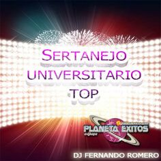 Dj Fernando Romero - Mix Sertanejo Universitario Junio 2016