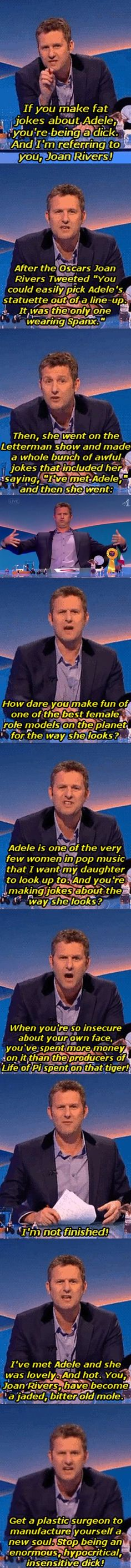 Who is this man? I LOVE it when men speak up about situations like this and who aren't afraid to speak their minds about ridiculous beauty standards.<<<<<Adam hills