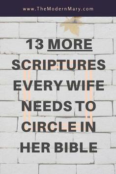 13 MORE verses every wife needs to circle in her Bible to remember God's truth about her marriage. Great scriptures every wife needs to circle in her Bible. Marriage Scripture, Marriage Prayer, Biblical Marriage, Bible Scriptures, Love And Marriage, Marriage Advice, Happy Marriage, Marriage Goals, Fierce Marriage