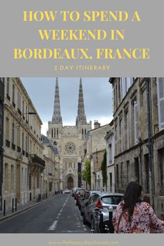 This is your itinerary for 3 Days in Bordeaux, France. Bordeaux is the wine capital of France and with lots of things to do in Bordeaux, save this 3 day itinerary for Bordeaux for your France travels. What to do in Bordeaux and how to spend 3 days in this French city. Explore Bordeaux. A Weekend in Bordeaux #Bordeaux #FranceTravel #ExploreBordeaux #BordeauxTravel #VisitFrance Paris Travel Guide, Packing Tips For Travel, Travel Advice, Travel Around The World, Around The Worlds, Bordeaux France, Visit France, Best Places To Travel, Work Travel