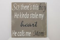 """So There's This Boy He Kinda Stole My Heart. He calls me """"Mom"""" Vintage Wall Art"""