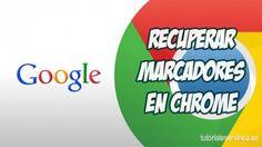 Recuperacion De Marcadores En Google Chrome