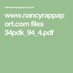 www.nancyrappaport.com files 34pdk_94_4.pdf