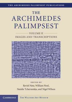 The Archimedes Palimpsest: Images and Transcriptions