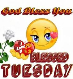 Blessed Tuesday My Friends!