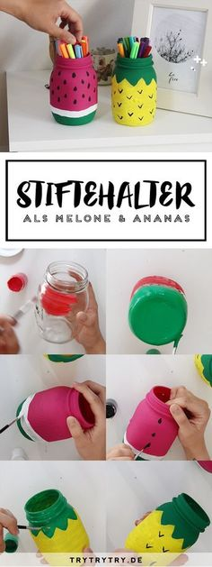 Stiftehalter im Melonen oder Ananas Print. Schnelles DIY für das Zimmter und de… Pen holder in melon or pineapple print. Fast DIY for the room and the summer! Cute Crafts, Diy Crafts For Kids, Diy Pinterest, Ideias Diy, Mason Jar Crafts, Mason Jars, Pen Holders, Diy Art, Diy Room Decor