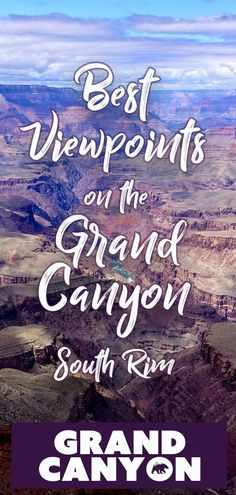 Best Viewpoints on the Grand Canyon South Rim - It Started Outdoors There are 20 Viewpoints along the Grand Canyon South Rim. Here are the must-see viewpoints on your trip to Grand Canyon National Park. Grand Canyon Arizona, Grand Canyon In March, Grand Canyon Sunrise, Visiting The Grand Canyon, Grand Canyon South Rim, Trip To Grand Canyon, Grand Canyon Railway, Arizona Road Trip, Arizona Travel