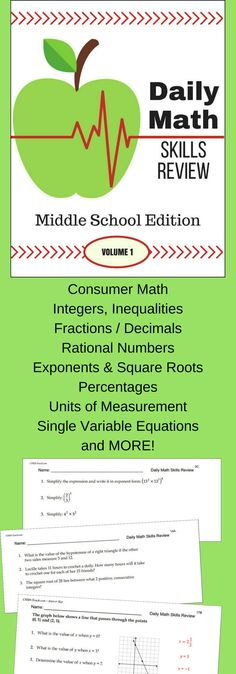 Daily Math Skills Review for Middle School - Volume 1 is a one complete semester of work (90 days). Each day, students will be given 3 questions.  Volume 1 will have students review a multitude of middle school Math skills such as: Consumer Math, Integers, Fractions and Decimals, Rational numbers, Exponents, Square Roots, Percents, Measurements, Coordinate Plane, Expressions and properties, Inequalities
