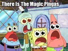 MAGIC PINGAS :D