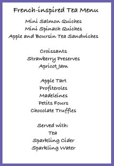 French tea party menu. Par-ce que, pourquoi, non?