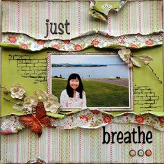 Just breathe - Scrapbook Layout Love the curled paper Scrapbook Sketches, Scrapbook Page Layouts, Scrapbook Paper Crafts, Scrapbook Cards, Scrapbook Patterns, Scrapbook Designs, Scrapbook Albums, Paper Crafting, Scrapbooking Digital