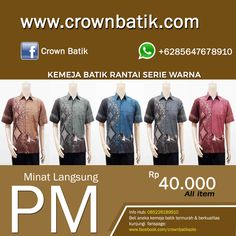 KEMEJA BATIK RANTAI SERIE SALE UP 50% - HARGA : Rp. 40.000 # CARA ORDER : Komen BOOKED difoto dan kirimkan rekap order via (pilih salah satu) : 1 : PIN BB 51E8B403 2 : LINE Crown Batik 3 : SMS VIA 085647678910 4 : INBOX Fanpage Crown Batik # FORMAT ORDER : NAMA - ALAMAT LENGKAP - NO.HP - ITEM ORDER  JOIN MEMBER: http://clicks.id/CBfree