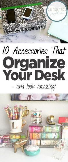 10 Accessories That Organize Your Desk — and Look Amazing!