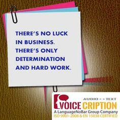 Voicecription Today's Quote...  #BusinessTranscriptionAgency