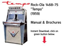 "Rock-Ola Model 1468 1475 ""Tempo"" (1959) Manual  Jukebox Manual available $15 Download at jukeboxmanuals.com   Tags: RockOla Rock Ola"