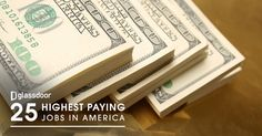 25 Highest Paying Jobs in America for 2016 #AWEwomen #eventprofs #assnchat #leadership