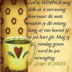 Seëninge... #Afrikaans #iBelieve #BesteWense