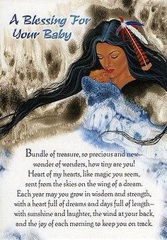 Kinderland~ A Native American Indian Blessing For A Newborn Child.