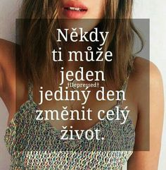 A někdy i ze vteřiny na minutu True Quotes About Life, Life Quotes, Love Kiss, Sad Love, English Quotes, Holidays And Events, Wallpaper Quotes, Quotations, Bff