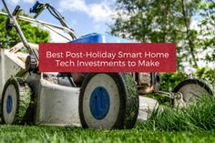 Best Post-Holiday Smart Home Tech Investments to Make