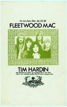 Fleetwood Mac, Tim Hardin at the Boston Tea Party Festival Posters, Concert Posters, Peter Green Fleetwood Mac, Vintage Music Posters, Concert Flyer, Psychedelic Music, Vintage Rock, Rock Posters, Party Poster