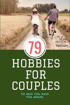 List of Hobbies for Couples--79 super fun things to choose from to keep your marriage strong! Looking for a hobby to do with your husband? Tons of ideas to start laughing in your marriage, and feeling close to your husband again!