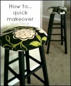 great fabric and spray paint...How to give your bar stool a quick makeover