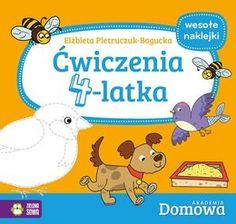 Domowa Akademia. Ćwiczenia 4-latka-Pietruczuk-Bogucka Elżbieta