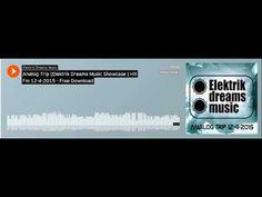 Analog Trip [Elektrik Dreams Music Showcase ] Hit Fm 12-4-2015 - Free Do...