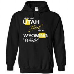 (UTJustVang002) Just An Utah Girl In A Wyoming World #shirt #TShirts