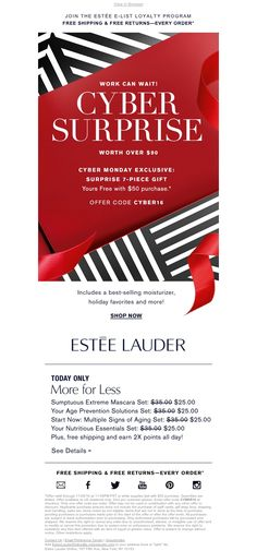 Estée Lauder - Cyber Surprise! Free 7-Piece Gift and Earn Double Points, with your purchase.