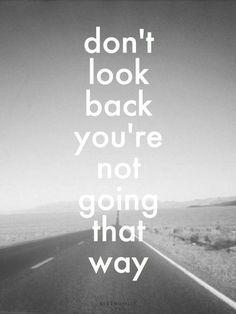 เรียนภาษาอังกฤษ ความรู้ภาษาอังกฤษ ทำอย่างไรให้เก่งอังกฤษ  Lingo Think in English!! :): Don't Look Back